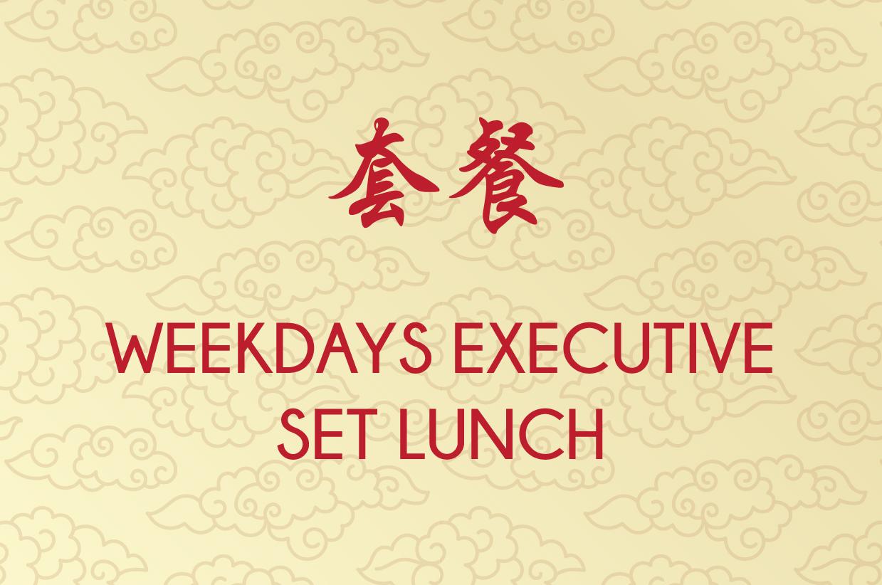 Weekdays Executive Set Lunch